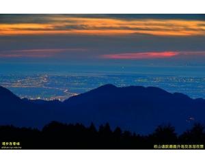 阿里山上可以观看到澎湖夜静和高雄85层大楼视野无敌